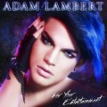 The cover of Adam Lambert's first post-'Idol' CD 'For Your Entertainment'