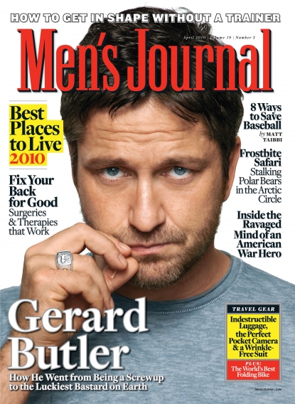 Gerard Butler graces the April 2010 cover of Men's Journal