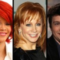 Rihanna, Reba McEntire, Ralph Macchio