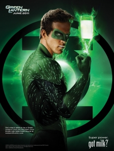 "Ryan Reynolds' ""Green Lantern"" Got Milk poster, May 2011"