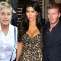 Ellen DeGeneres, Kim Kardashian, David Beckham