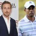 Ryan Gosling / Tiger Woods