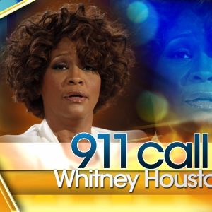 Whitney Houston's 911 Call Released
