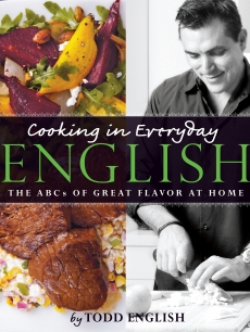 Todd English's 'Cooking In Everyday English' cookbook