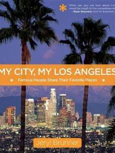 Jeryl Brunner My City My Los Angeles book