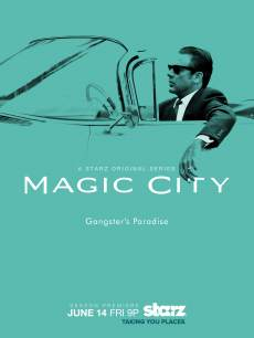 The key art for 'Magic City' Season 2