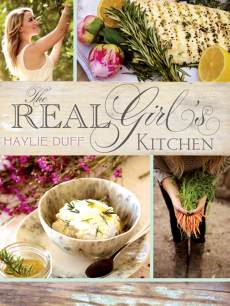 Haylie Duff's 'The Real Girl's Kitchen' cook book