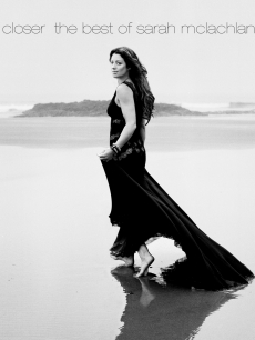 Closer The Best of Sarah McLachlan