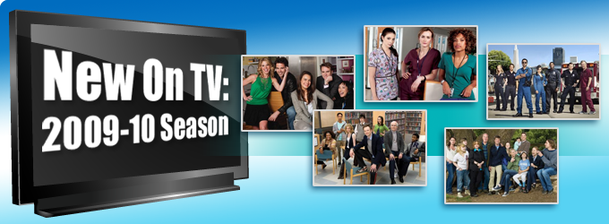 New On TV: 2009-10 Season